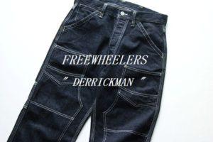 "FREEWHEELERS "" DERRICKMAN """